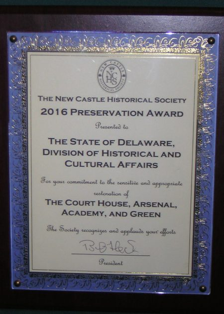 2016 Bamberger Historic Preservation Award presented to the Delaware Division of Historical and Cultural Affairs.