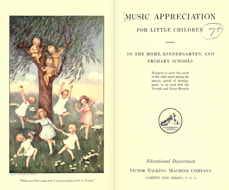 "Frontispiece and title page from ""Music Appreciation for Little Children"""