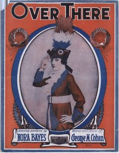 "Nora Bayes on the cover of 1917 sheet music for ""Over There."""